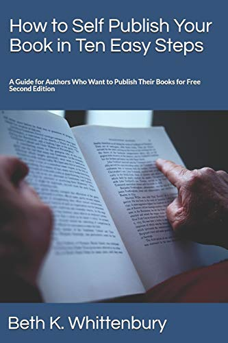How to Self Publish Your Book in Ten Easy Steps
