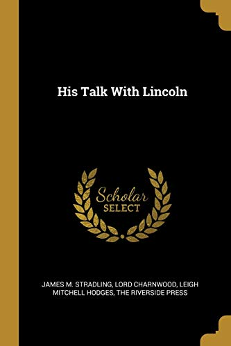 His Talk With Lincoln
