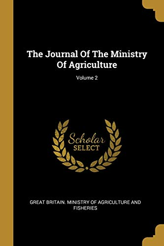 The Journal of the Ministry of Agriculture; Volume 2