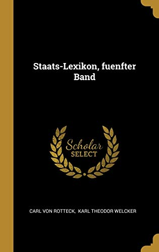 Staats-Lexikon, fuenfter Band