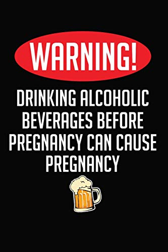 Warning! Drinking Alcoholic Beverages Before Pregnancy Can Cause Pregnancy
