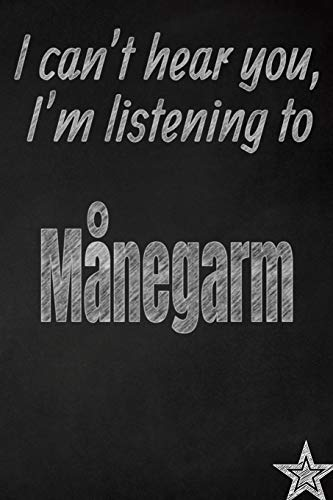 I Can't Hear You, I'm Listening to M negarm Creative Writing Lined Journal
