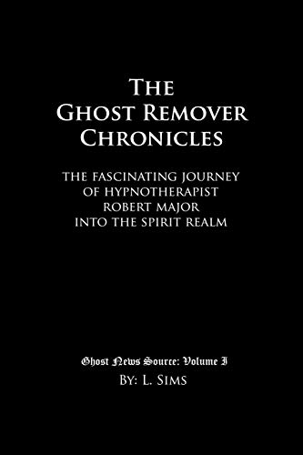 The Ghost Remover Chronicles