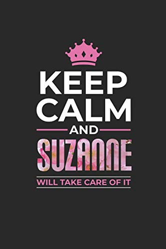 Keep Calm and Suzanne Will Take Care of It
