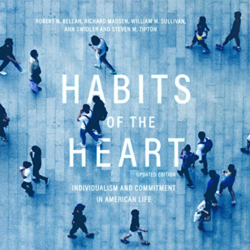 Habits of the Heart, Updated Edition