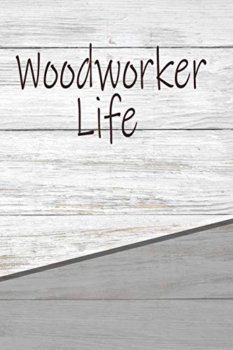 Woodworker Life