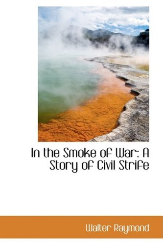 In the Smoke of War