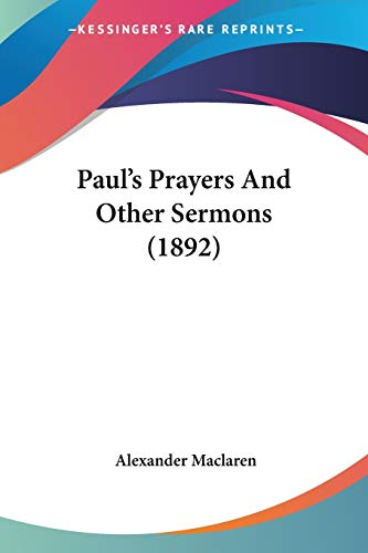 Paul's Prayers And Other Sermons (1892)