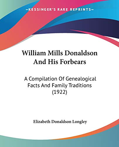William Mills Donaldson And His Forbears