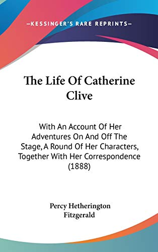 The Life of Catherine Clive