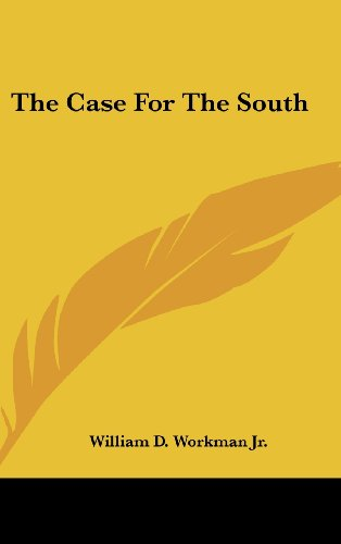 The Case for the South