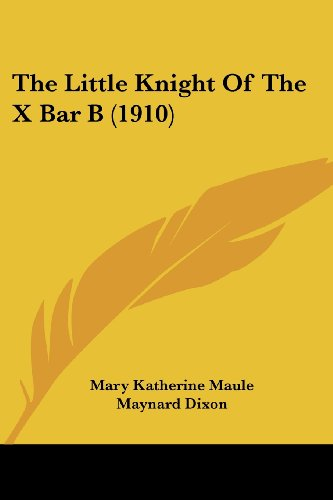 The Little Knight of the X Bar B (1910)
