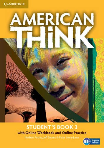 American Think Level 3 Student's Book with Online Workbook and Online Practice