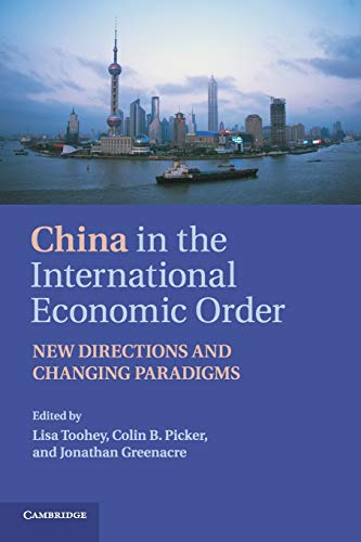 China in the International Economic Order