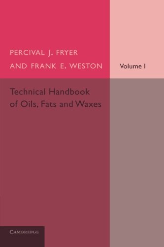Technical Handbook of Oils, Fats and Waxes: Volume 1, Chemical and General