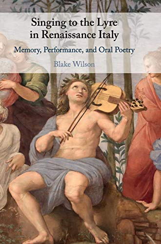 Singing to the Lyre in Renaissance Italy
