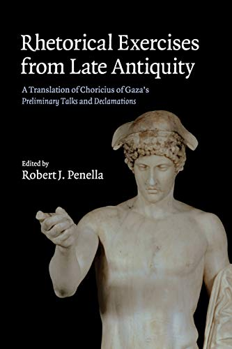 Rhetorical Exercises from Late Antiquity