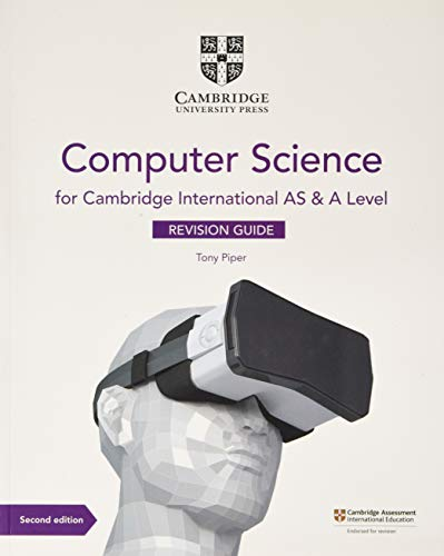International AS & A Level Computer Science Revision Guide