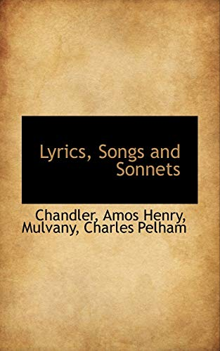 Lyrics, Songs and Sonnets