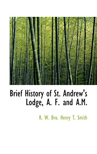 Brief History of St. Andrew's Lodge, A. F. and A.M.