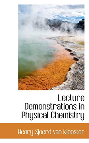 Lecture Demonstrations in Physical Chemistry