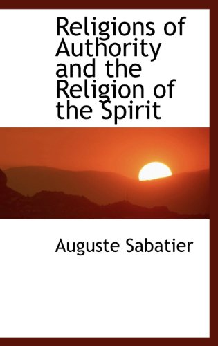 Religions of Authority and the Religion of the Spirit