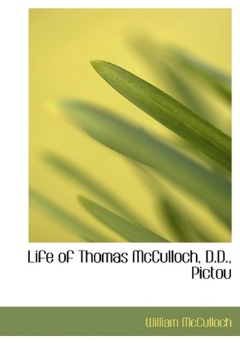 Life of Thomas McCulloch, D.D., Pictou