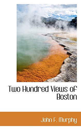 Two Hundred Views of Boston