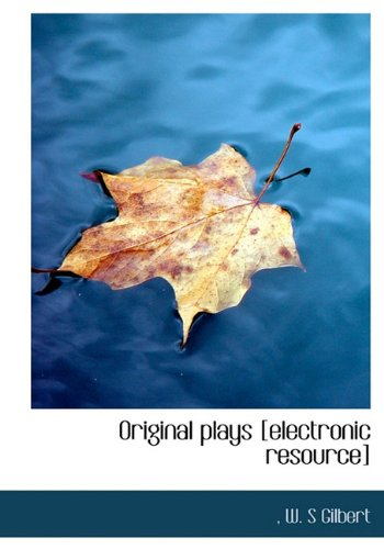 Original Plays [Electronic Resource]
