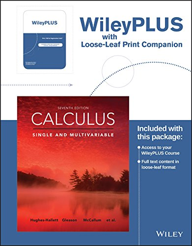 Calculus: Single and Multivariable, Seventh Edition Loose-leaf Print Companion