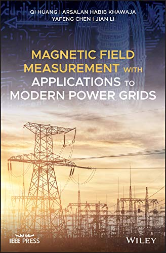 Magnetic Field Measurement with Applications to Modern Power Grids