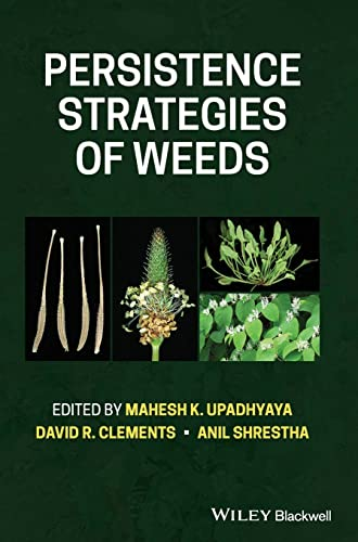 Persistence Strategies of Weeds in Agriculture
