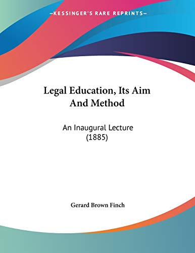 Legal Education, Its Aim And Method