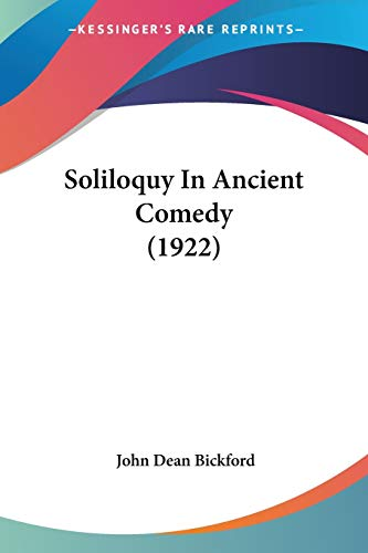 Soliloquy in Ancient Comedy (1922)