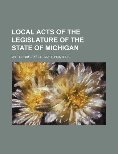 Local Acts of the Legislature of the State of Michigan