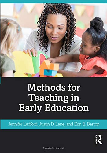 Methods for Teaching in Early Education