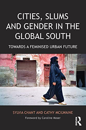 Cities, Slums and Gender in the Global South