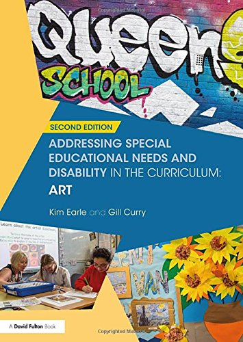 Addressing Special Educational Needs and Disability in the Curriculum: Art