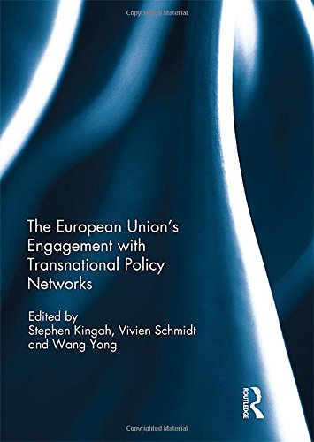 The European Union's Engagement with Transnational Policy Networks