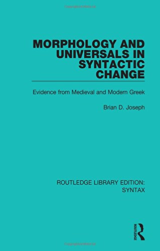 Morphology and Universals in Syntactic Change