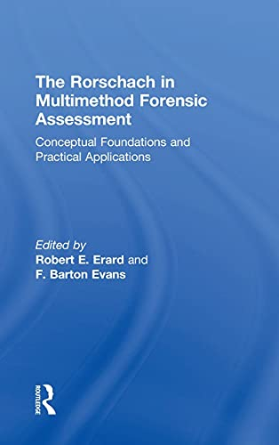 The Rorschach in Multimethod Forensic Assessment