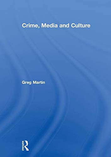 Crime, Media and Culture