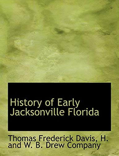 History of Early Jacksonville Florida