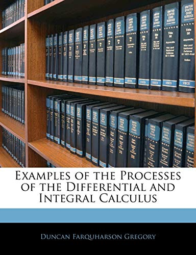 Examples of the Processes of the Differential and Integral Calculus
