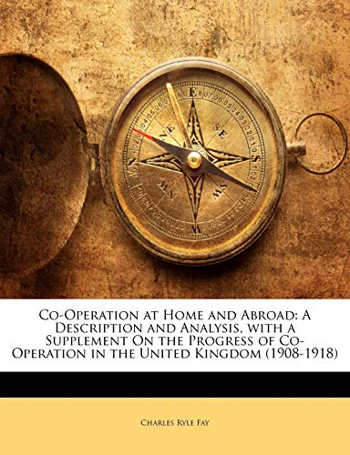 Co-Operation at Home and Abroad