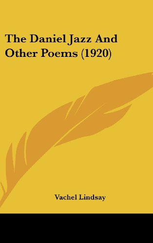 The Daniel Jazz And Other Poems (1920)