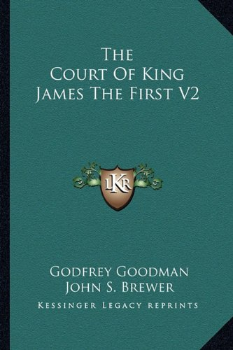 The Court Of King James The First V2