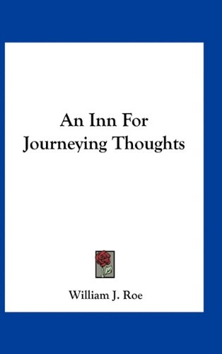 An Inn for Journeying Thoughts