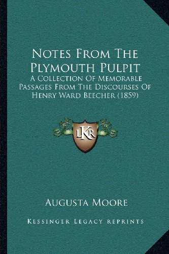 Notes from the Plymouth Pulpit