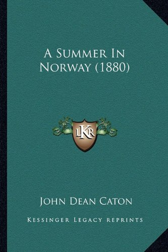 A Summer in Norway (1880)
